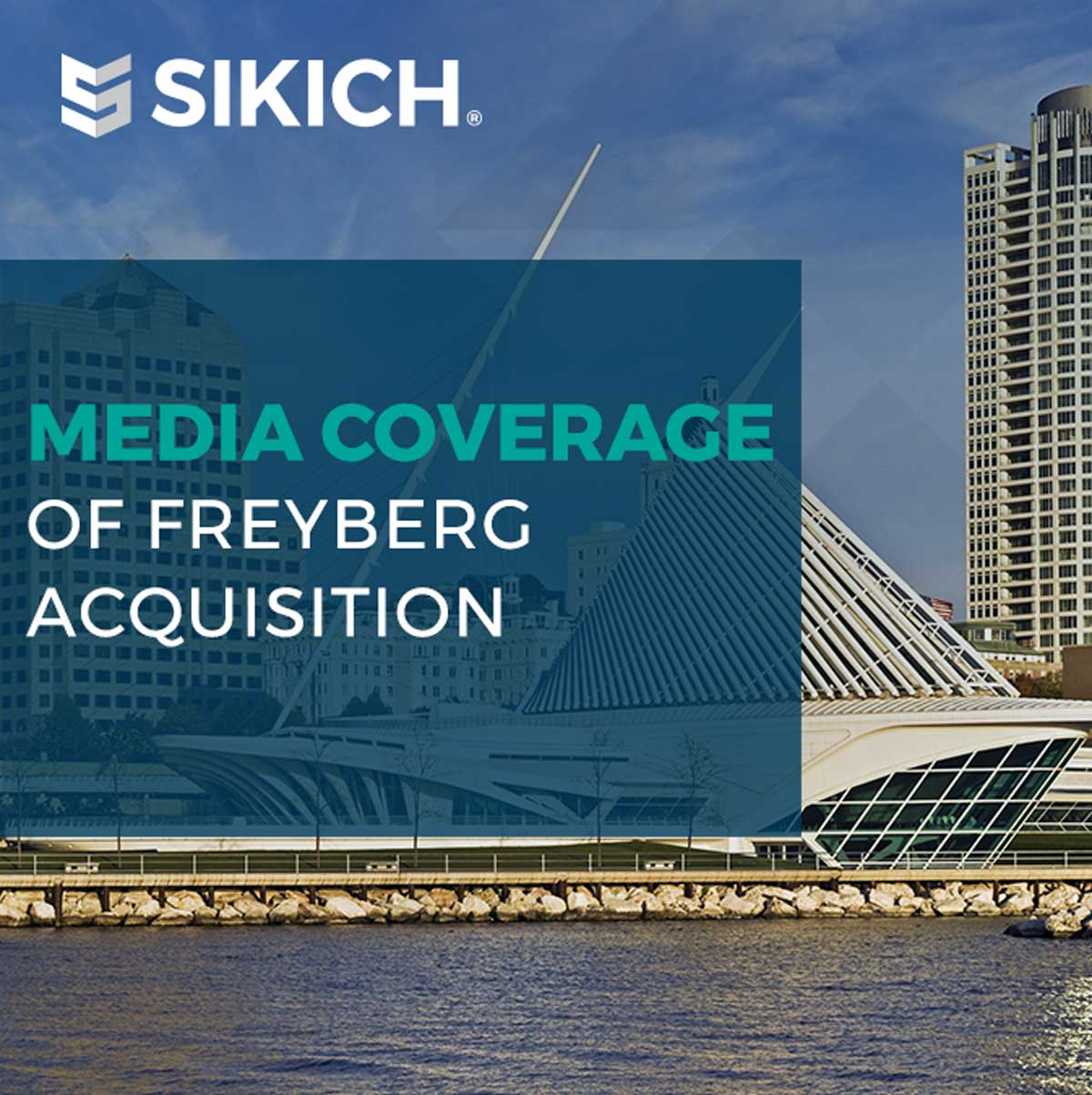 An image of a Milwaukee background with the text Media coverage of Freyberg acquisition across the image