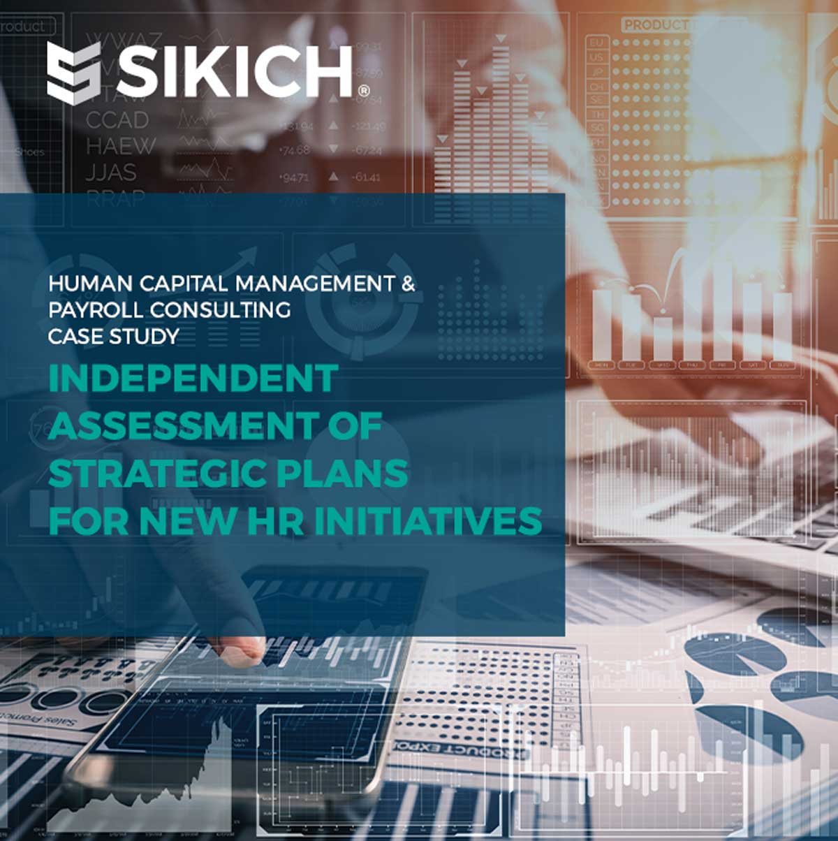 Sikich Independent Assessment of Strategic Plans for New HR Initiatives
