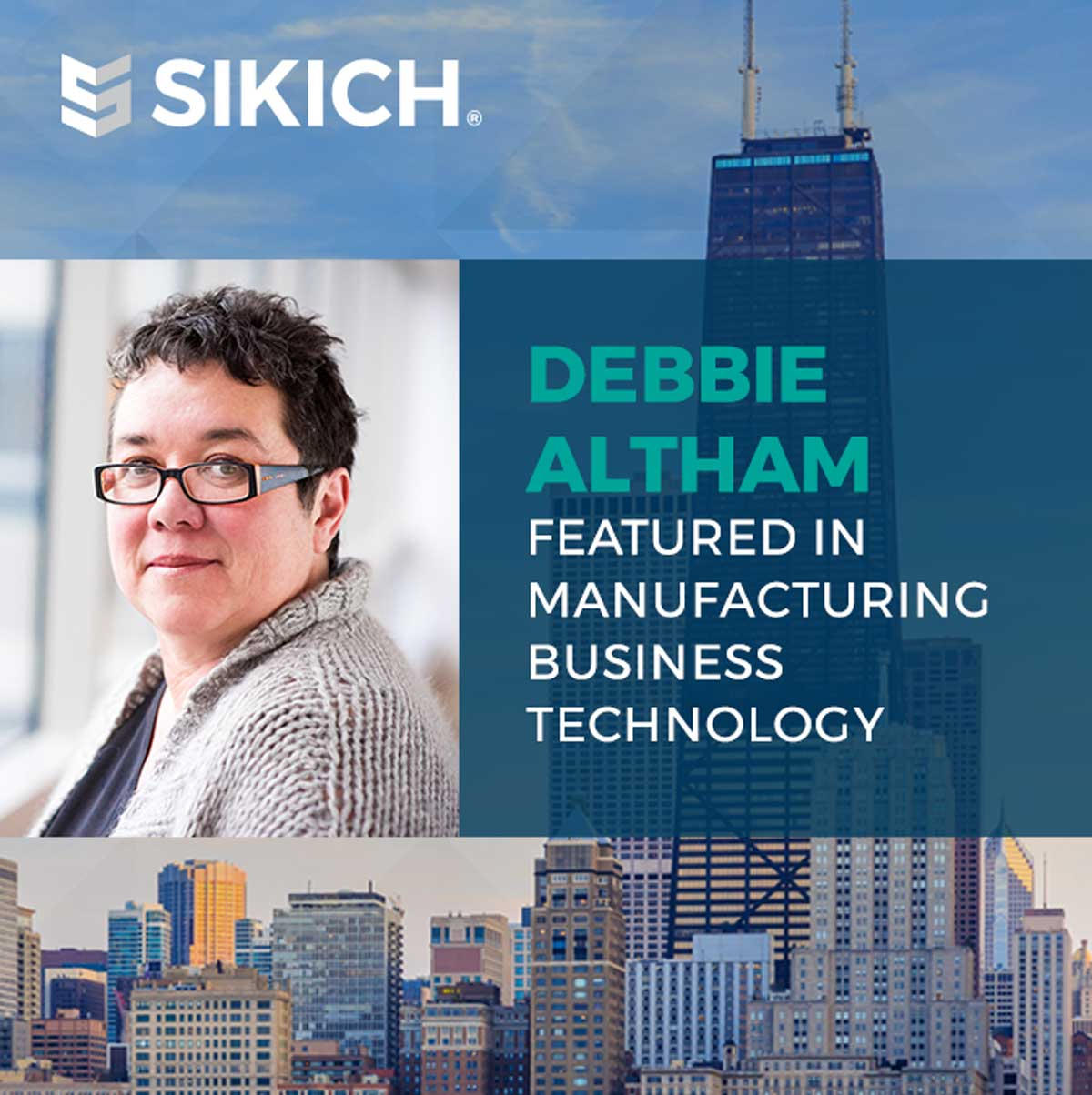 Debbie Altham featured in Manufacturing Business Technology