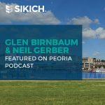 Glen Birnbaum and Neil Gerber Featured on Local Peoria Podcast