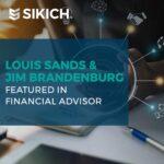 Louis Sands and Jim Brandenburg Featured in Financial Advisor