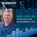 Neil Keller Featured in Bloomberg Tax