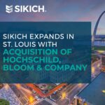 Sikich expands in St. Louis with acquisition of Hochschild, Bloom & Company