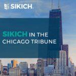 Chicago Tribune Features Sikich
