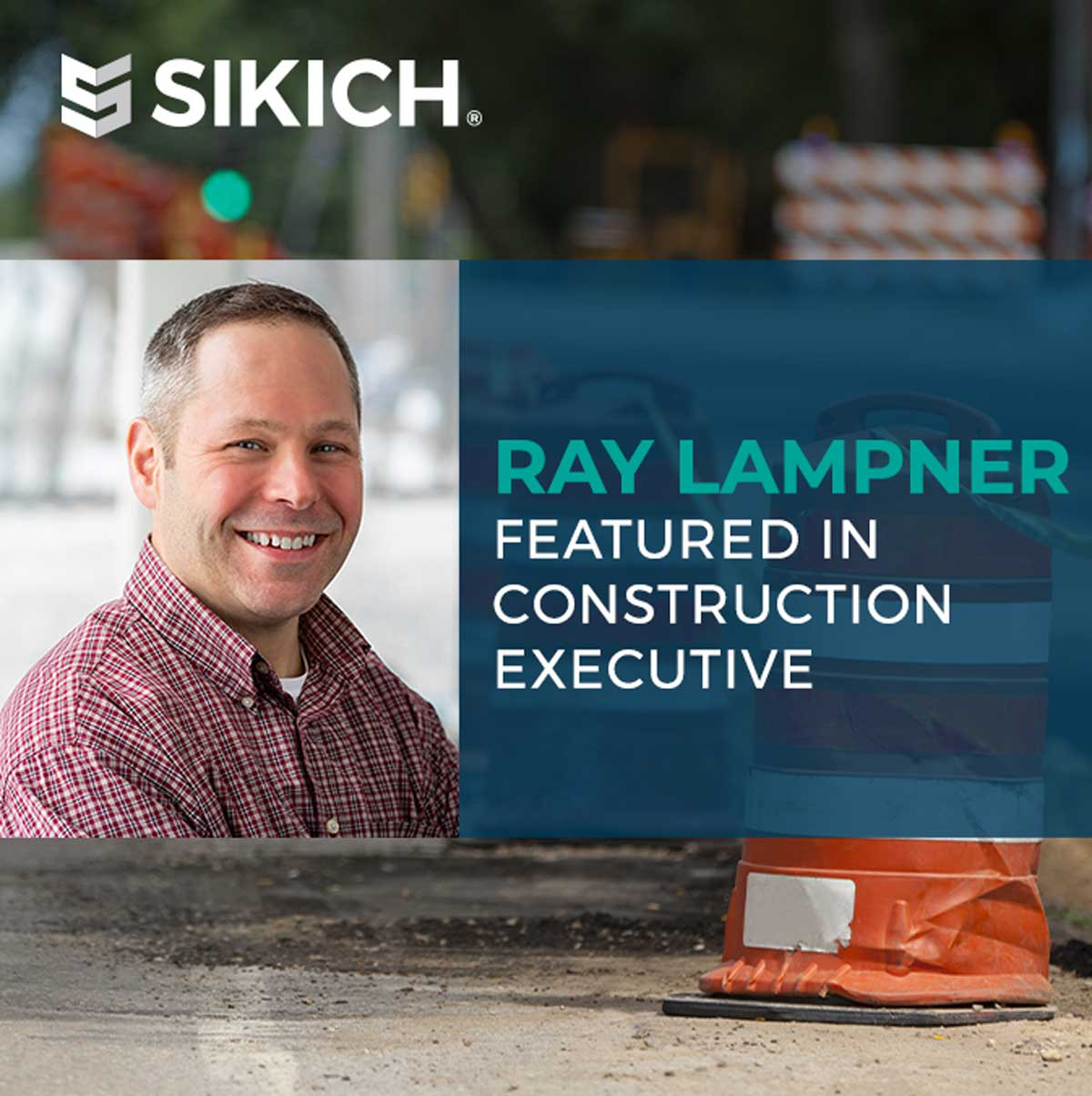 Ray-Lampner-Featured-in-Construction-Executive